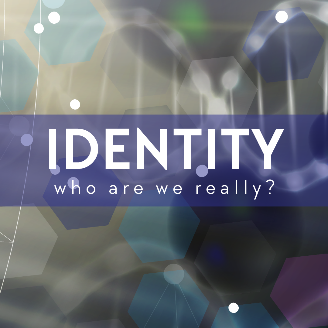 Our Identity: Intentional